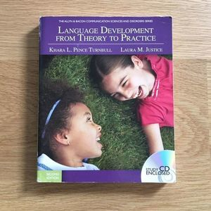 Language Development from Theory to Prac